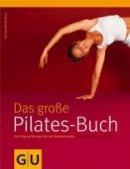 Michaela Bimbi-Dresp: Das große Pilates-Buch