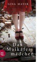 Gina Mayer: Das Maikäfermädchen