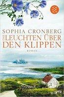 Sophia Cronberg: Das Leuchten über den Klippen