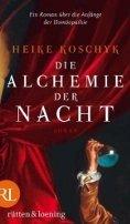 Heike Koschyk: Die Alchemie der Nacht