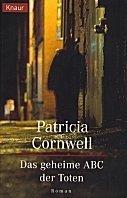 Patricia Cornwell: Das geheime ABC der Toten