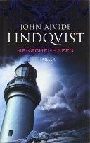 John Ajvide Lindqvist: Menschenhafen