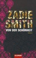 Zadie Smith: Von der Schönheit
