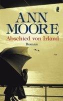 Ann Moore: Abschied von Irland