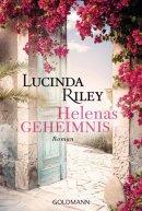 Lucinda Riley: Helenas Geheimnis