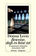 Donna Leon: Beweise, dass es böse ist