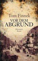 Tom Finnek: Vor dem Abgrund