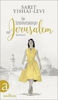 Sarit Yishai-Levi: Die Schönheittskönigin von Jerusalem