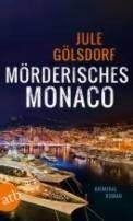 Jule Gölsdorf: Mörderisches Monaco