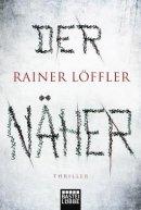 Rainer Löffler: Der Näher