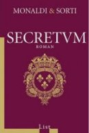 Rita Monaldi, Francesco Sorti: Secretum