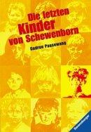 Gudrun Pausewang: Die letzten Kinder von Schewenborn