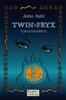 John Asht: TWIN-PRYX: Zwillingsbrut