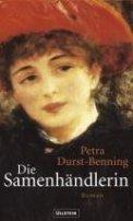 Petra Durst-Benning: Die Samenhändlerin