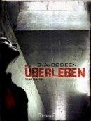S. A. Bodeen: Überleben