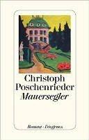 Christoph Poschenrieder: Mauersegler
