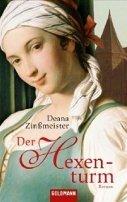 Deana Zinßmeister: Der Hexenturm