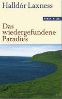Halldór Laxness: Das wiedergefundene Paradies
