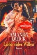 Amanda Quick: Liebe wider Willen