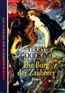 Terry Goodkind: Die Burg der Zauberer