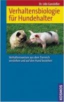 Udo Gansloßer: Verhaltensbiologie für Hundehalter