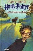 Joanne K. Rowling: Harry Potter und der Gefangene von Askaban