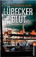 Christiane Güth: Lübecker Blut