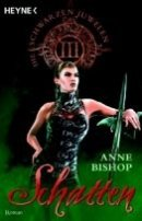 Anne Bishop: Schatten