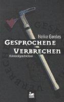 Heike Gerdes: Gesprochene Verbrechen