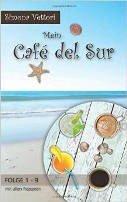 Simona Vettori: Mein Café del Sur