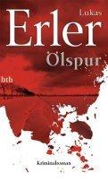 Lukas Erler: Ölspur
