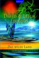 David Eddings: Das wilde Land