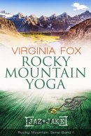 Virginia Fox: Rocky Mountain Yoga