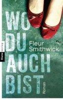 Fleur Smithwick: Wo du auch bist