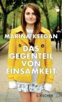 Marina Keegan: Das Gegenteil von Einsamkeit