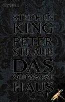 Stephen King: Das schwarze Haus