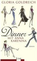 Gloria Goldreich: Dinner mit Anna Karenina