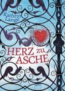 Kathrin Lange: Herz zu Asche