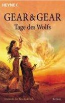W. Michael Gear: Tage des Wolfs