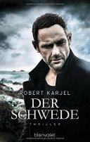 Robert Karjel: Der Schwede