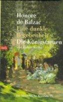 Honoré de Balzac: Eine dunkle Begebenheit - Die Königstreuen