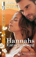 Kate Sunday: Hannahs Entscheidung