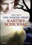 Libba Bray: Kartiks Schicksal