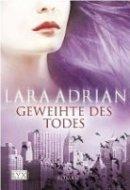 Lara Adrian: Geweihte des Todes