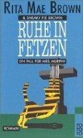Rita Mae Brown: Ruhe in Fetzen