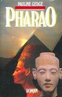 Pauline Gedge: Pharao