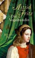 Astrid Fritz: Die Vagabundin