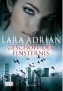Lara Adrian: Geschöpf der Finsternis