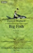 Daniel Wallace: Big Fish