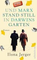 Ilona Jerger: Und Marx stand still in Darwins Garten